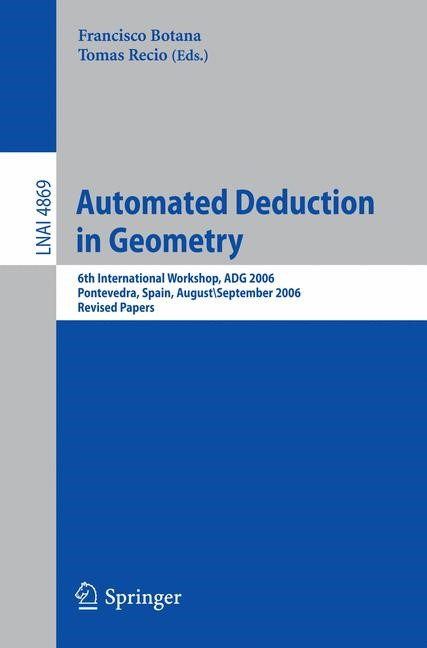Automated Deduction in Geometry | Botana / Recio, 2007 | Buch (Cover)