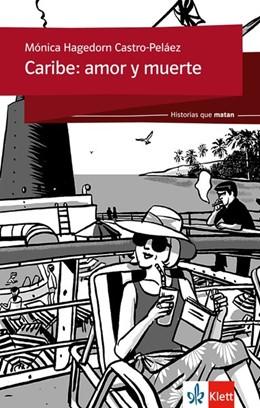 Abbildung von Hagedorn Castro-Peláez   Historias que matan: Caribe: amor y muerte   1. Auflage   2016   beck-shop.de