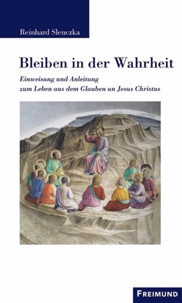 Abbildung von Slenczka   Bleiben in der Wahrheit   1. Auflage   2015   beck-shop.de
