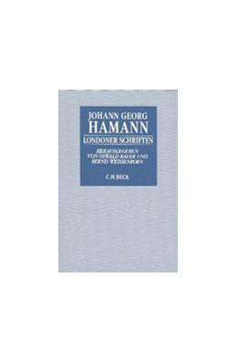 Abbildung von Hamann, Johann Georg | Londoner Schriften | 1993 | Historisch-kritische Ausgabe