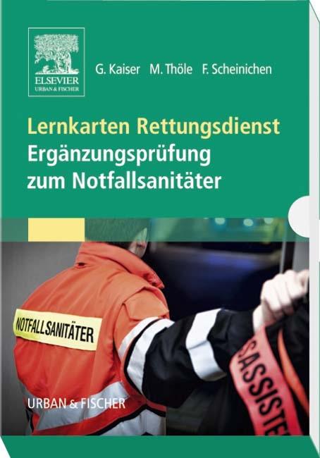 Lernkarten Rettungsdienst • Ergänzungsprüfung zum Notfallsanitäter | Kaiser / Thöle / Scheinichen, 2015 (Cover)