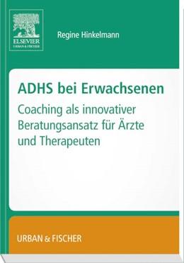 Abbildung von ADHS bei Erwachsenen | 2015 | – Coaching als innovativer Ber...