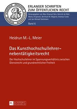 Abbildung von Meier | Das Kunsthochschullehrernebentätigkeitsrecht | 2015 | Der Hochschullehrer im Spannun... | 6