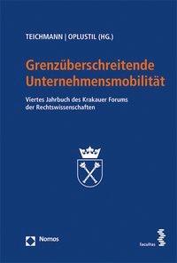Abbildung von Teichmann / Oplustil | Grenzüberschreitende Unternehmensmobilität | 2016