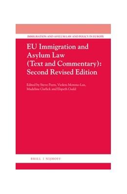 Abbildung von Peers / Guild / Acosta Arcarazo / Groenendijk / Moreno-Lax / Tomkin   EU Immigration and Asylum Law (3 vols.)   2015   Second Revised Edition