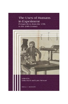 Abbildung von The Uses of Humans in Experiment | 2016 | Perspectives from the 17th to ... | 95