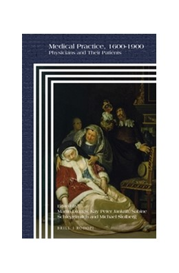 Abbildung von Medical Practice, 1600-1900 | 2015 | Physicians and Their Patients | 96