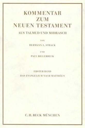 Cover: Hermann L. Strack|Paul Billerbeck, Kommentar zum Neuen Testament aus Talmud und Midrasch  Bd. 1: Das Evangelium nach Matthäus