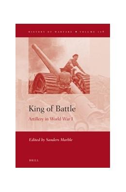 Abbildung von King of Battle: Artillery in World War I | 2016 | 108