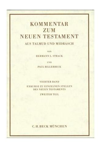 Cover: Hermann L. Strack|Paul Billerbeck, Kommentar zum Neuen Testament aus Talmud und Midrasch  Bd. 4: Exkurse zu einzelnen Stellen des Neuen Testaments