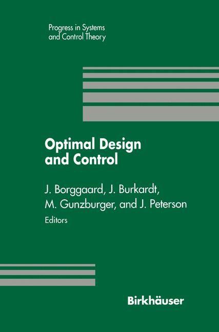 Optimal Design and Control   Borggaard / Burkhardt / Gunzburger / Peterson, 1995   Buch (Cover)