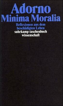 Abbildung von Adorno | Gesammelte Schriften in 20 Bänden | 2003 | Band 4: Minima Moralia. Reflex... | 1704