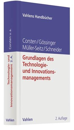 Abbildung von Corsten / Gössinger | Grundlagen des Technologie- und Innovationsmanagements | 2. Auflage | 2016 | beck-shop.de