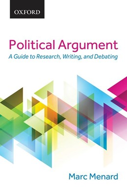 Abbildung von Ménard | Political Argument | 2015 | A Guide to Research, Writing, ...