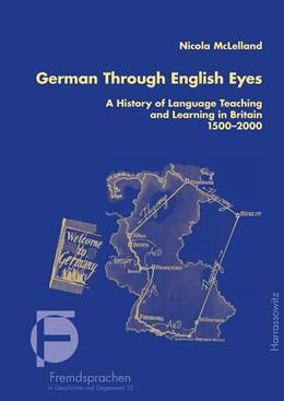 Abbildung von McLelland | German Through English Eyes | 2015 | A History of Language Teaching... | 15