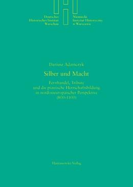 Abbildung von Adamczyk | Silber und Macht | 2014 | Fernhandel, Tribute und die pi... | 28