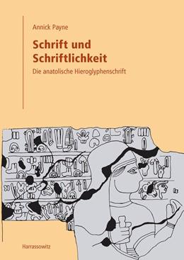 Abbildung von Payne | Schrift und Schriftlichkeit | 1. Auflage | 2015 | beck-shop.de