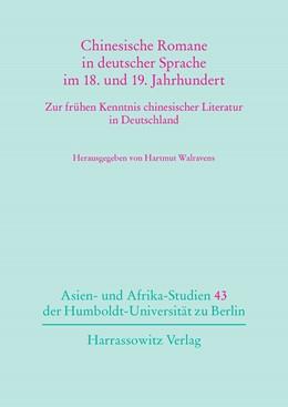Abbildung von Walravens | Chinesische Romane in deutscher Sprache im 18. und 19. Jahrhundert | 1. Auflage | 2015 | beck-shop.de