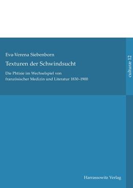 Abbildung von Siebenborn   Texturen der Schwindsucht   1. Auflage   2016   12   beck-shop.de
