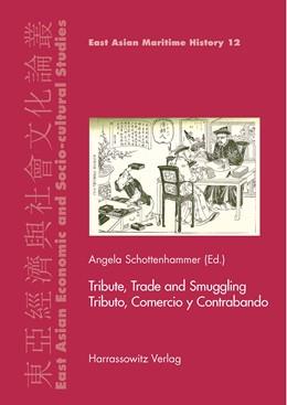 Abbildung von Schottenhammer | Tribute, Trade and Smuggling. Tributo, Comercio y Contrabando | 2015 | Commercial, Scientific and Hum... | 12
