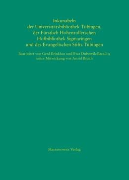 Abbildung von Inkunabeln der Universitätsbibliothek Tübingen, der Fürstlich Hohenzollerschen Hofbibliothek Sigmaringen und des Evangelischen Stifts Tübingen | 1. Auflage | 2015 | 4 | beck-shop.de