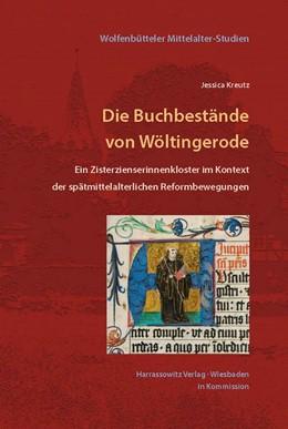 Abbildung von Kreutz   Die Buchbestände von Wöltingerode   2014   Ein Zisterzienserinnenkloster ...   26