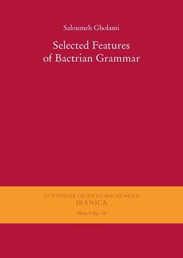Abbildung von Gholami | Selected Features of Bactrian Grammar | 2014 | 12