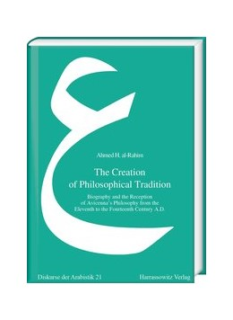 Abbildung von al-Rahim | The Creation of Philosophical Tradition | 1., Auflage | 2018 | Biography and the Reception of... | 21