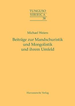 Abbildung von Weiers | Beiträge zur Mandschuristik und Mongolistik und ihrem Umfeld | 2015 | 038