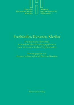 Abbildung von Adamczyk / Kersken | Fernhändler, Dynasten, Kleriker | 1. Auflage | 2015 | 30 | beck-shop.de
