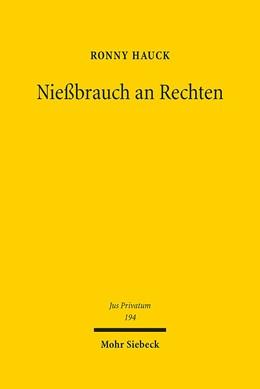 Abbildung von Hauck | Nießbrauch an Rechten | 1. Auflage | 2015 | 194 | beck-shop.de