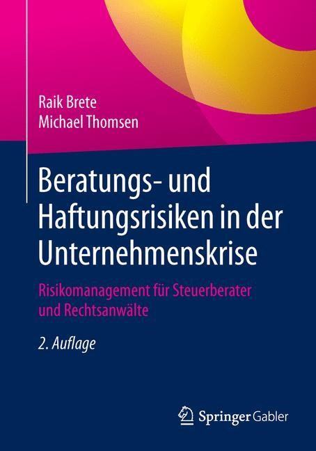 Beratungs- und Haftungsrisiken in der Unternehmenskrise   Brete / Thomsen   2., aktualisierte Auflage, 2015   Buch (Cover)