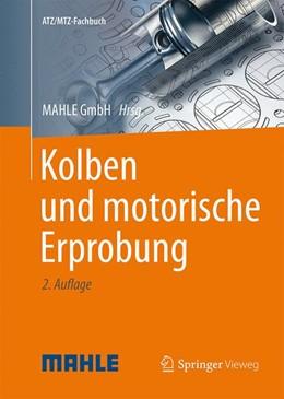 Abbildung von Kolben und motorische Erprobung | 2., überarbeitete Auflage | 2015