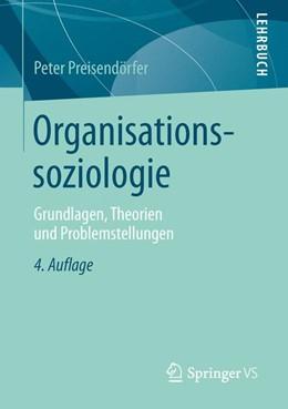 Abbildung von Preisendörfer | Organisationssoziologie | 4. Auflage | 2015 | beck-shop.de