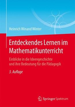 Abbildung von Winter   Entdeckendes Lernen im Mathematikunterricht   3., aktualisierte Auflage   2015   Einblicke in die Ideengeschich...