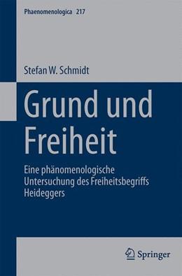 Abbildung von Schmidt | Grund und Freiheit | 2015 | Eine phänomenologische Untersu... | 217