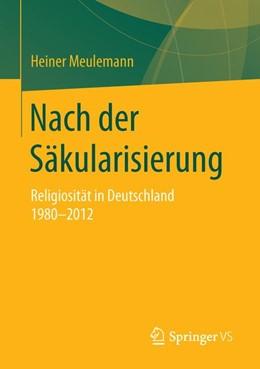 Abbildung von Meulemann   Nach der Säkularisierung   2015   Religiosität in Deutschland 19...