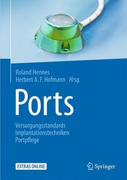 Abbildung von Hennes / Hofmann | Ports | 2015 | Versorgungsstandards – Implant...