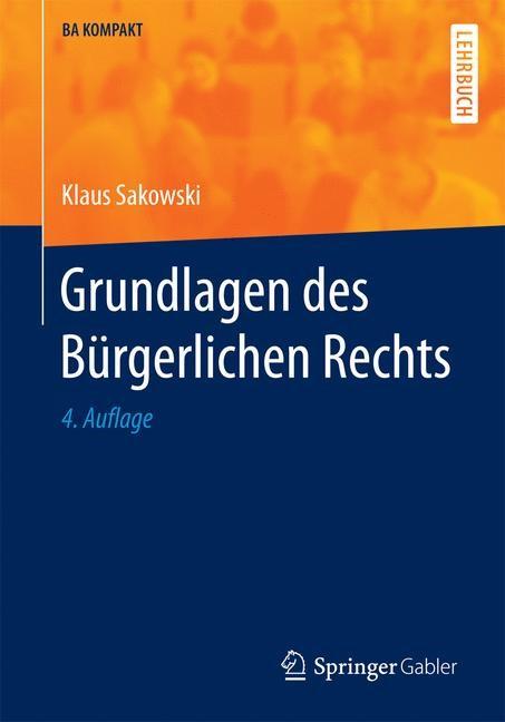 Grundlagen des Bürgerlichen Rechts | Sakowski | 4. Auflage, 2017 | Buch (Cover)