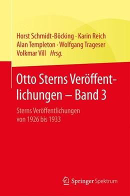 Abbildung von Schmidt-Böcking / Reich / Templeton / Trageser / Vill | Otto Sterns Veröffentlichungen – Band 3 | 2015 | Sterns Veröffentlichungen von ...