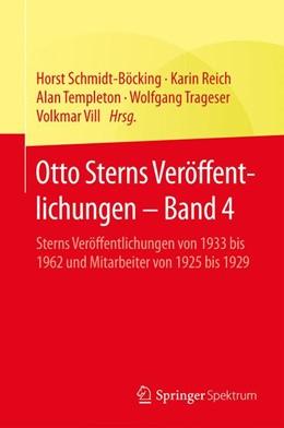 Abbildung von Schmidt-Böcking / Reich / Templeton / Trageser / Vill | Otto Sterns Veröffentlichungen – Band 4 | 2015 | Sterns Veröffentlichungen von ...