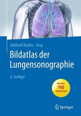 Abbildung von Mathis | Bildatlas der Lungensonographie | 6., vollständig aktualisierte Auflage | 2016