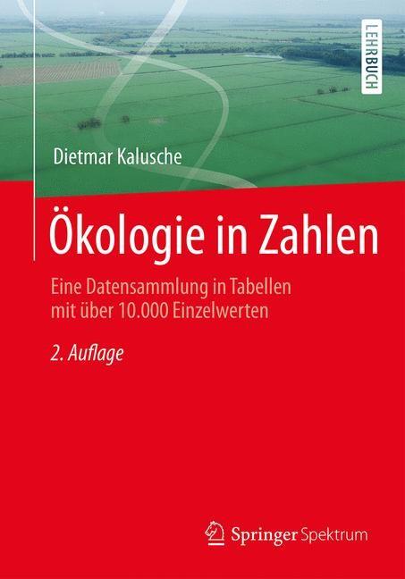 Ökologie in Zahlen | Kalusche | 2. Aufl. 2016, 2015 | Buch (Cover)