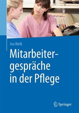 Abbildung von Welk   Mitarbeitergespräche in der Pflege   1. Auflage   2015   beck-shop.de