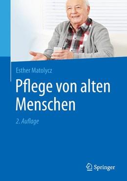 Abbildung von Matolycz | Pflege von alten Menschen | 2. Auflage | 2016