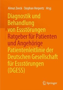 Abbildung von Zeeck / Herpertz | Diagnostik und Behandlung von Essstörungen - Ratgeber für Patienten und Angehörige | 2015 | Patientenleitlinie der Deutsch...
