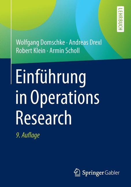 Abbildung von Domschke / Drexl / Klein | Einführung in Operations Research | 9., überarbeitete Auflage | 2015
