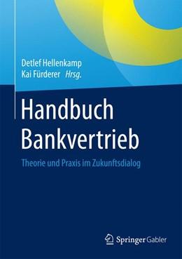 Abbildung von Hellenkamp / Fürderer (Hrsg.) | Handbuch Bankvertrieb | 1. Auflage | 2015 | beck-shop.de