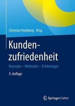 Abbildung von Homburg / Fürst / Gerpott | Kundenzufriedenheit | 9., überarbeitete Auflage | 2016 | Konzepte - Methoden - Erfahrun...