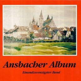 Abbildung von Schötz   Ansbacher Album   1. Auflage   2008   beck-shop.de